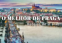 Visitar Praga - roteiro e guia de viagem