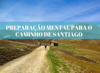 Preparação mental para o Caminho de Santiago