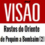 vagamundos-cronica-visão-rostos-do-oriente-de-pequim-a-bombaim-2