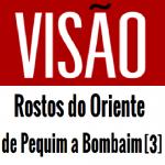 vagamundos-cronica-visão-rostos-do-oriente-de-pequim-a-bombaim-3