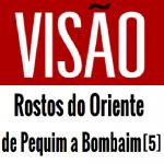 vagamundos-cronica-visão-rostos-do-oriente-de-pequim-a-bombaim-5
