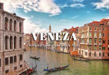 visitar veneza roteiro