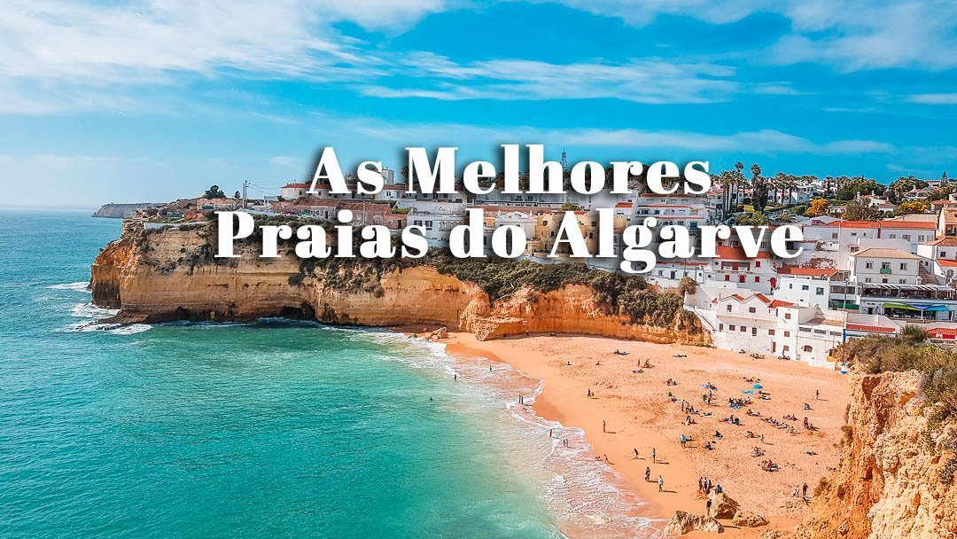As Melhores Praias Do Algarve Mapa E Onde Ficar Vagamundos