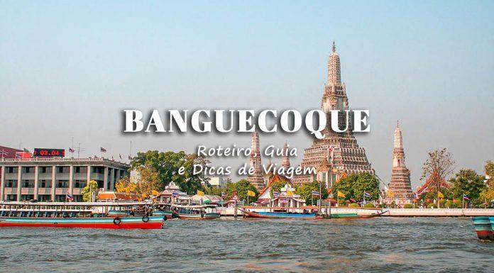 Guia e Roteiro Visitar Bangkok