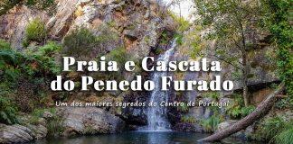 Praia Fluvial e Cascata do Penedo Furado - Vila de Rei