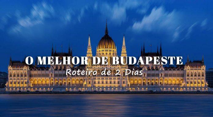 Visitar Budapeste Roteiro 2 dias