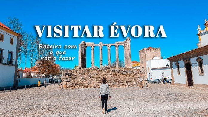Visitar Évora - Roteiro com o que ver e fazer