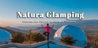 Natura Glamping - Serra da Gardunha - Fundão - Portugal