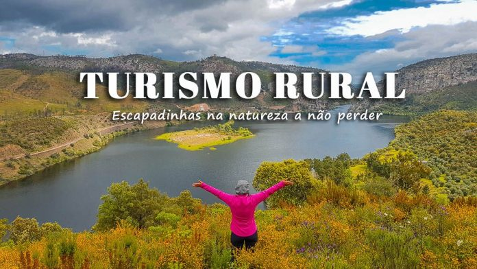 Turismo Rural: as melhores escapadinhas rurais na natureza