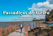 Passadiços de Aveiro: dicas, localização, mapa e rota GPS