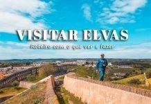 Visitar Elvas: roteiro com o que ver e fazer