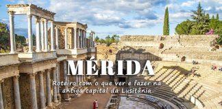 Visitar Mérida - o melhor de Mérida num roteiro de 1 dia na antiga capital romana da Lusitânia