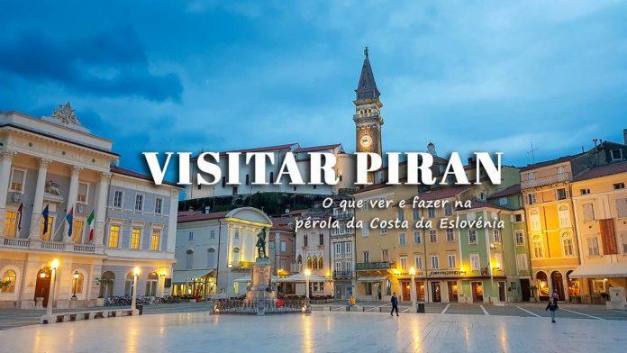 Visitar Piran   Eslovénia: o que fazer na Riviera Eslovena