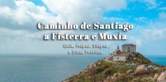 Caminho de Santiago Fisterra/Muxía: Guia com todas as Etapas
