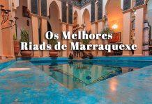 Onde ficar a dormir em Marraquexe – dicas de Riads