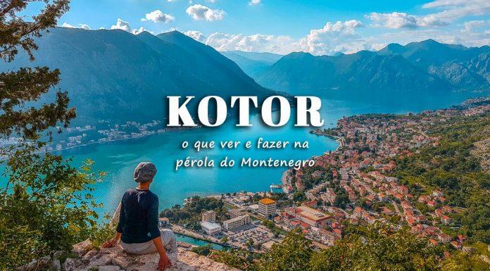 Visitar Kotor - roteiro com o que ver e fazer