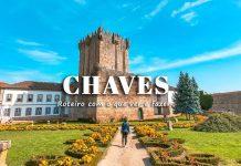 Visitar Chaves Roteiro