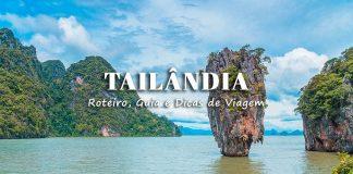 Roteiro Tailândia: o que visitar