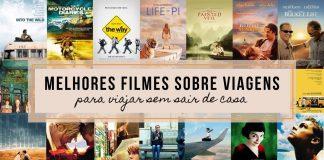 Os Melhores Filmes sobre Viagens (para viajar sem sair de casa)