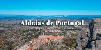 Aldeias mais bonitas de Portugal: o que visitar e onde ficar