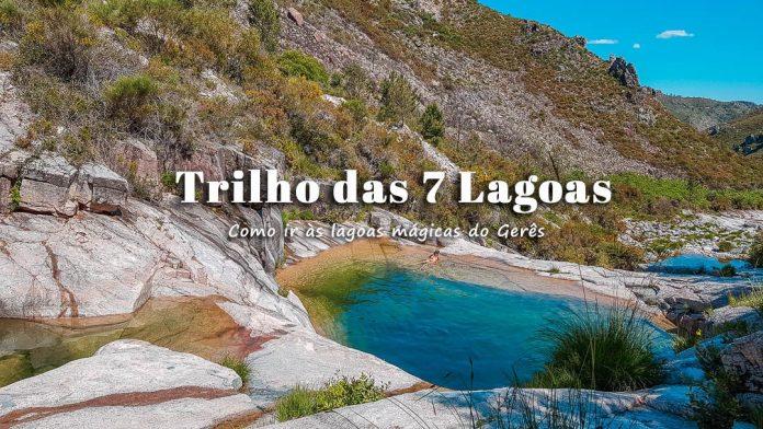 Trilho das 7 Lagoas do Xertelo | Gerês: caminhada para ir visitar as 7 lagoas do Gerês