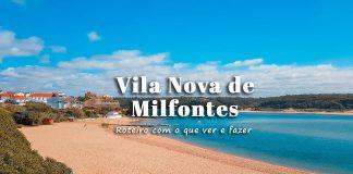 Visitar Vila Nova de Milfontes: roteiro com o que ver e fazer