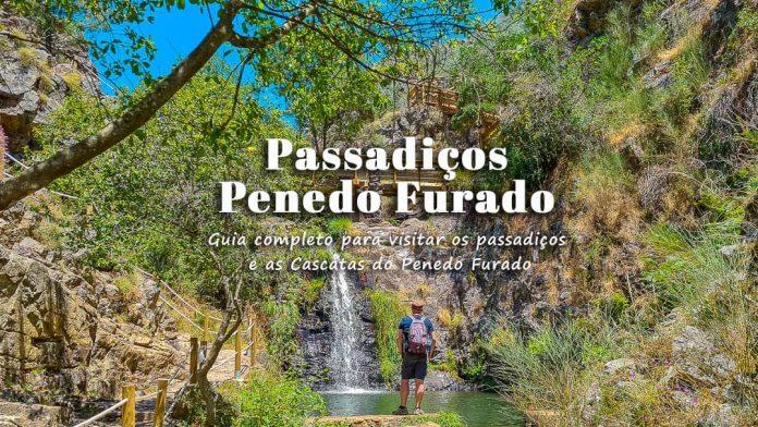 Passadiços do Penedo Furado e Trilho das Bufareiras   Vila de Rei: guia e dicas para visitar