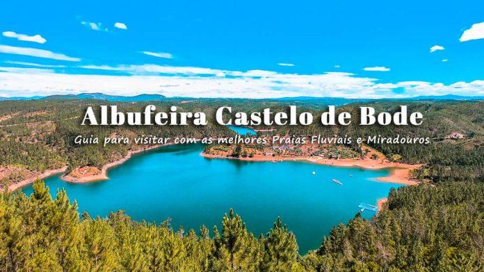 Guia para Visitar Albufeira Barragem Castelo de Bode: Melhores Praias Fluviais e Dicas de Alojamento