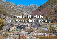 Melhores Praias Fluviais da Serra da Estrela | Centro de Portugal