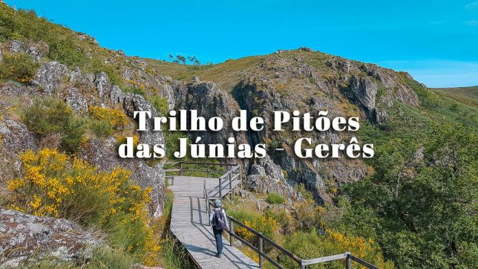Trilho de Pitões das Júnias: percurso da aldeia à Cascata de Pitões das Júnias