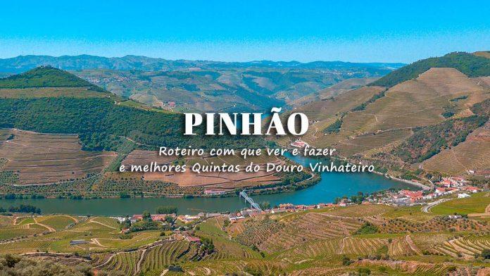Visitar Pinhão e Quintas do Douro Vinhateiro: o que ver e fazer