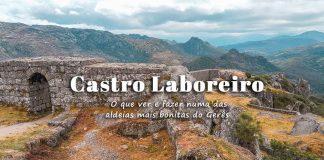 Visitar Castro Laboreiro: roteiro com o que ver e fazer