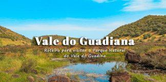Visitar Parque Natural do Vale do Guadiana: roteiro com o que ver e fazer