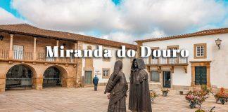 Visitar Miranda do Douro: guia e roteiro