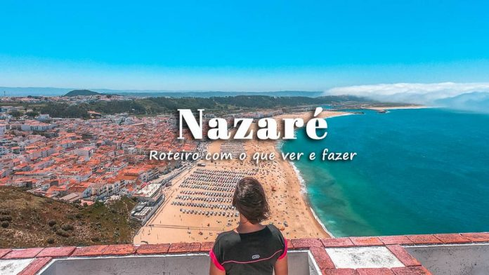 Visitar Nazaré (e arredores): roteiro com o que ver e fazer