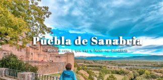 Roteiro Puebla de Sanabria: o que visitar na Sanabria e dicas de viagem
