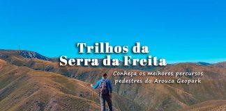 Trilhos da Serra da Freita e Arouca Geopark – mapa com os percursos pedestres e rotas GPS