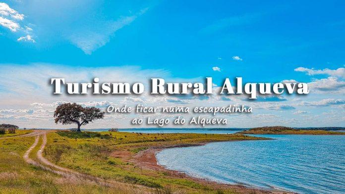 Melhores Hotéis e Alojamentos Turismo Rural no Alqueva: onde ficar numa escapadinha ao Lago do Alqueva
