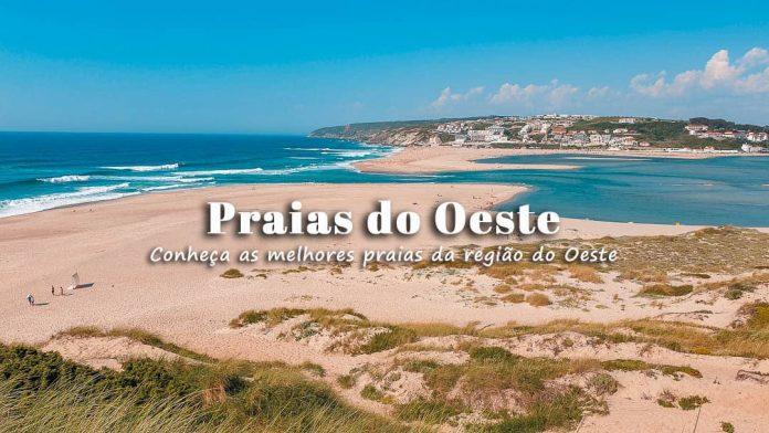 Melhores Praias do Oeste de Portugal: o que ver e fazer e onde ficar