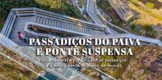 Passadiços do Paiva e Ponte Suspensa 516 | Arouca: dicas para visitar e onde começar