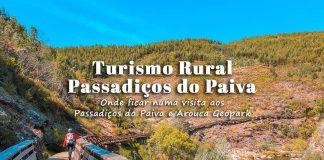 Hotéis e Alojamentos de Turismo Rural perto dos Passadiços do Paiva | Onde ficar a dormir