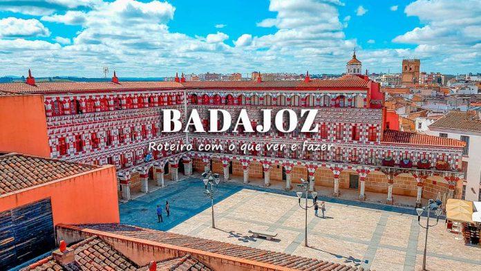 Badajoz, o que visitar | Roteiro com o que ver e fazer