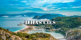 Ilhas Cíes | Espanha: guia para visitar, como ir, praias, trilhos e onde ficar