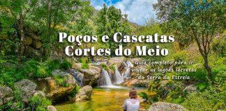 Cascatas e Piscinas Naturais de Cortes do Meio | Serra da Estrela: Guia para Visitar