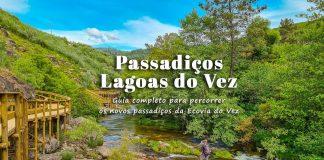Passadiços Lagoas do Vez | Arcos de Valdevez: conheça os novos passadiços da Ecovia do Vez