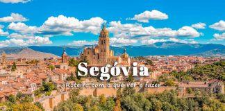 Segóvia (Espanha): o que visitar | Roteiro com o que ver e fazer na cidade e arredores