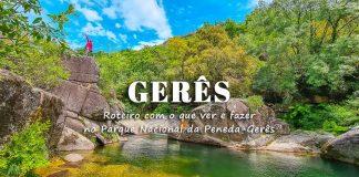 Gerês, o que visitar | Roteiro de 2 a 7 dias com o melhor do Gerês