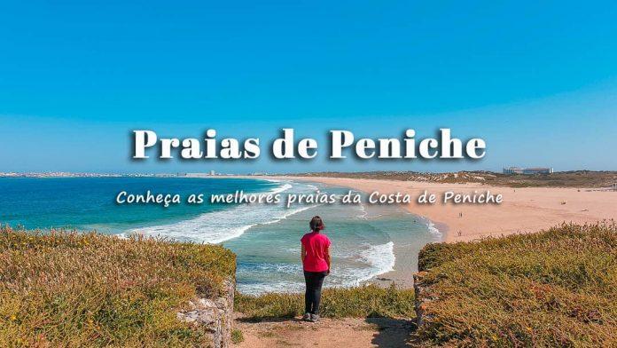 Melhores Praias de Peniche: o que ver e fazer e onde ficar