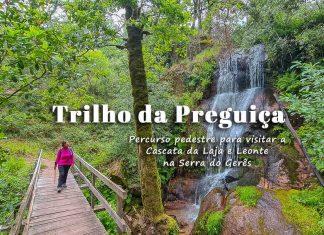 Trilho da Preguiça | Gerês: percurso pedestre para visitar a Cascata da Laja e Leonte