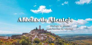 Visitar Aldeias mais bonitas do Alentejo